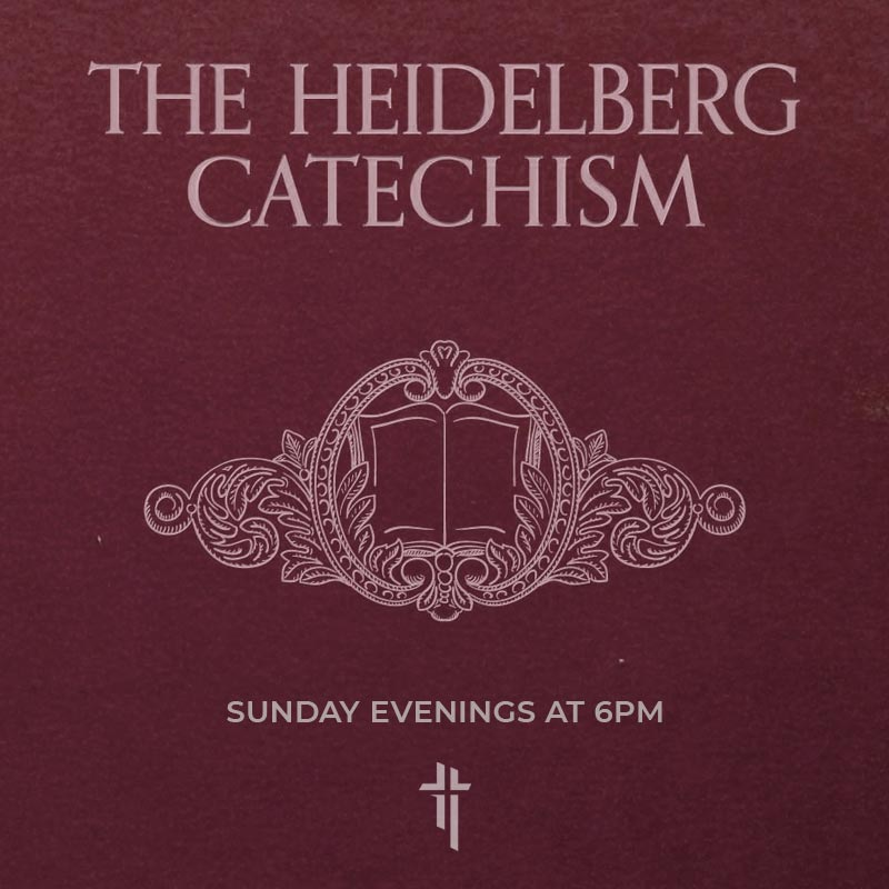 Heidelberg Catechism – Lord's Day 17